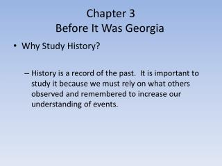Chapter 3  Before It Was Georgia