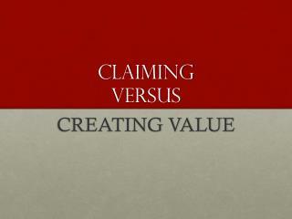 Claiming Versus