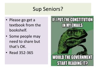 Sup Seniors?