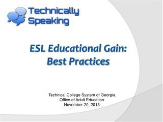 ESL Educational Gain: Best Practices