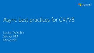 Async best practices for C#/VB