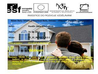 Název školy: Střední průmyslová škola, Ostrava – Vítkovice, příspěvková organizace