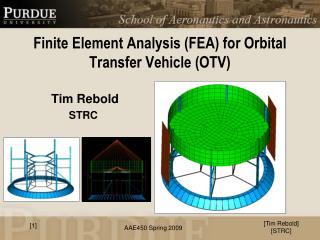 Finite Element Analysis (FEA) for Orbital Transfer Vehicle (OTV)