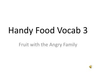 Handy Food Vocab 3