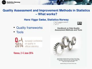 Quality Assessment and Improvement Methods in Statistics � What works?