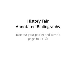 History Fair  Annotated  Bibliography