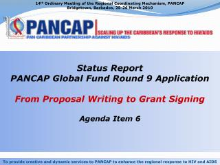 14 th  Ordinary Meeting of the Regional Coordinating Mechanism, PANCAP