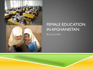 Female education in  Afghanistan