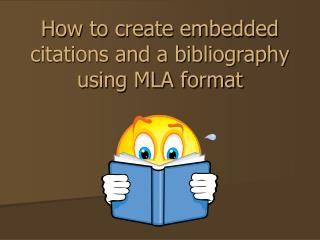 How to create embedded citations and a bibliography using MLA format