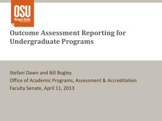 Outcome Assessment Reporting for Undergraduate Programs