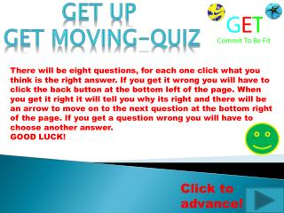Get Up  Get Moving-Quiz