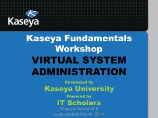 Kaseya Fundamentals Workshop