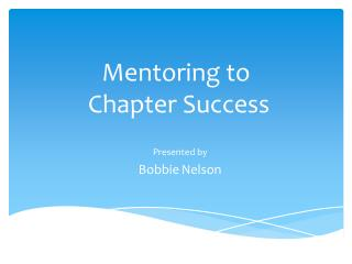 Mentoring to  Chapter Success