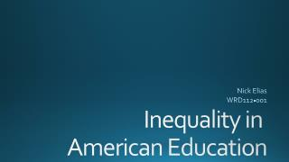 Inequality in  American Education