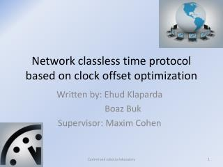 Network classless time protocol based on clock offset optimization