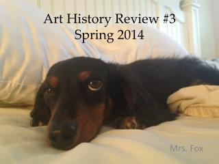 Art History Review #3 Spring 2014