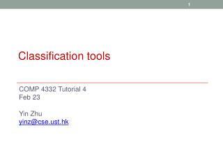 COMP 4332 Tutorial 4 Feb 23 Yin Zhu yinz@cset.hk