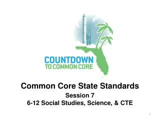 Session 7 6-12 Social Studies, Science, & CTE