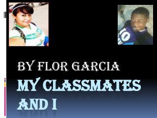 My classmates and I