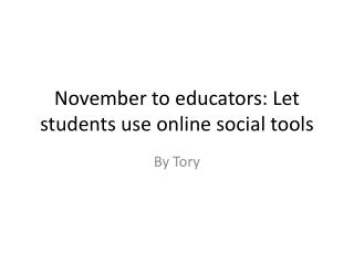 November to educators: Let students use online social tools