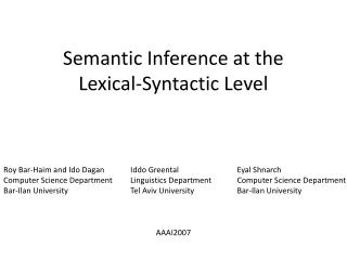 Semantic Inference at the Lexical-Syntactic Level