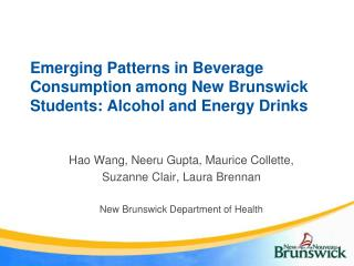 Emerging Patterns in Beverage Consumption among New Brunswick Students: Alcohol and Energy Drinks