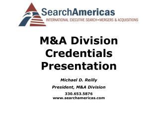 MA Division Credentials      Presentation