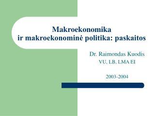 Makroekonomika ir makroekonomine politika: paskaitos