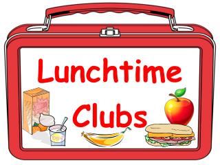 Lunchtime Clubs