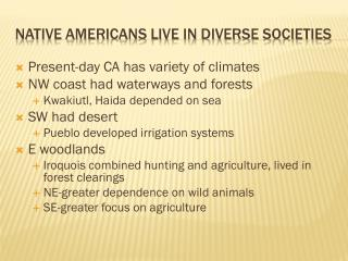 Native Americans Live in Diverse Societies