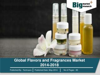 Global Flavors and Fragrances Market 2014-2018