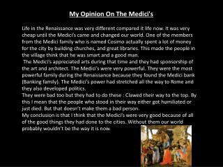My Opinion On The Medici's