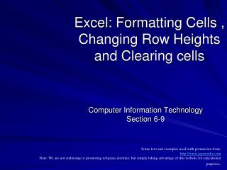 Excel: Formatting Cells , Changing Row Heights and Clearing cells