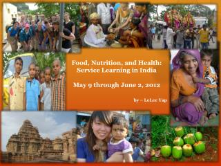 Food, Nutrition, and Health:  Service Learning in India
