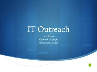 IT  Outreach