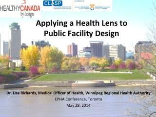 Applying a Health Lens to  Public Facility Design