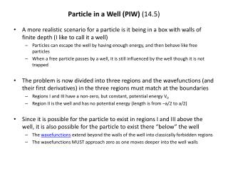 Particle in a Well (PIW)  (14.5)