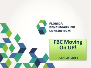 FBC Moving On UP! April 25, 2014