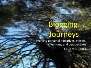 Blogging  Journeys
