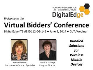 Welcome to the  Virtual Bidders' Conference