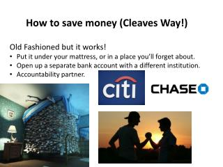 How to save money (Cleaves Way!)