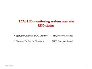 ECAL LED monitoring system  upgrade R&D status
