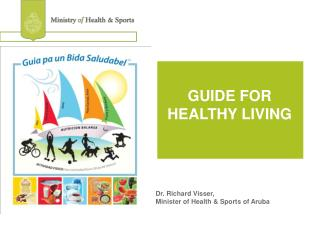 GUIDE FOR HEALTHY LIVING