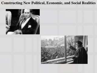 Constructing New Political, Economic, and Social Realities