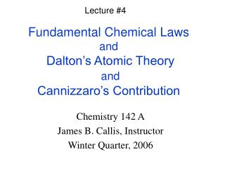 Fundamental Chemical Laws and  Dalton s Atomic Theory   and  Cannizzaro s Contribution
