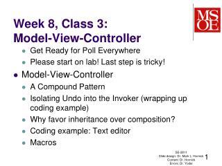 Week  8,  Class  3: Model-View-Controller