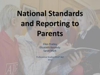 National Standards and Reporting to Parents