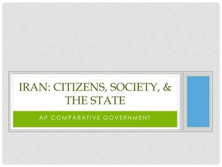 Iran: Citizens, Society, & the State