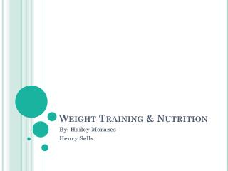 Weight Training & Nutrition