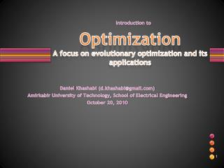 Optimization A f ocus on evolutionary optimization and its applications